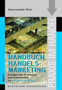 Handelsmarketing 1 - Strategien und Instrumente im Handelsmarketing.