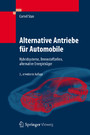 Alternative Antriebe für Automobile - Hybridsysteme, Brennstoffzellen, alternative Energieträger
