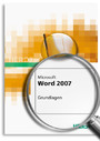 MS Office Word 2007 - Grundlagen