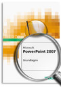 MS Office PowerPoint 2007 - Grundlagen